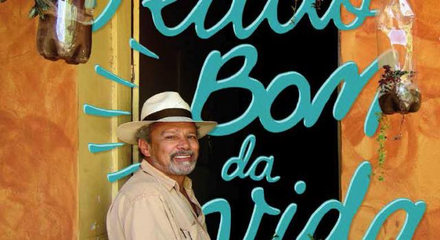 O lado bom da vida – Entrevista com Tião Rocha | Revista Sorria – #44 jul/ago.2015